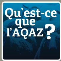Quest-ce que l'AQAZ ?